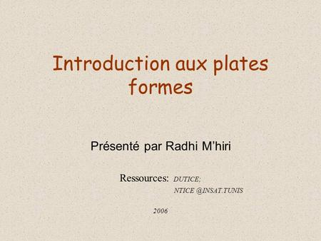 Introduction aux plates formes