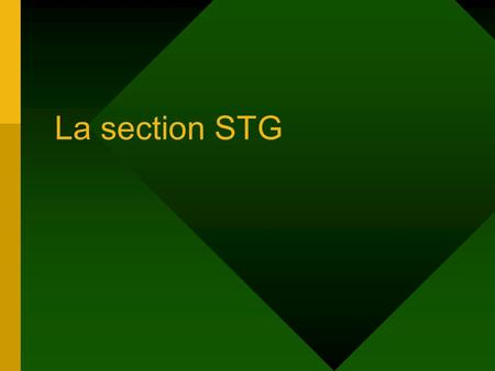 La section STG.