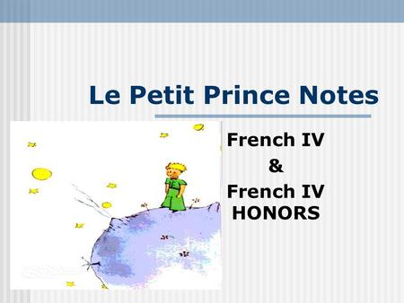 French IV & French IV HONORS