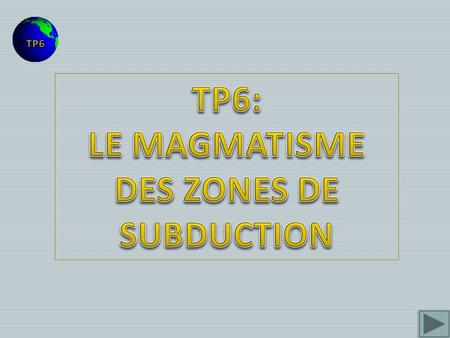 LE MAGMATISME DES ZONES DE SUBDUCTION