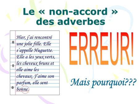 Le « non-accord » des adverbes
