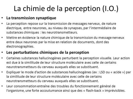 La chimie de la perception (I.O.)