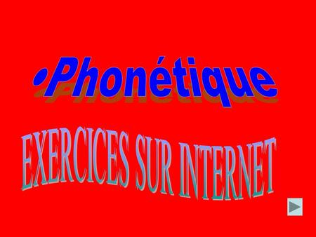 EXERCICES SUR INTERNET