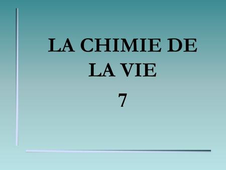 LA CHIMIE DE LA VIE 7 QUESTION 1 Donne la charge de lion de: C.