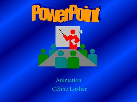PowerPoint Animation Céline Loslier.