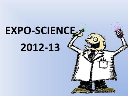 EXPO-SCIENCE 2012-13.