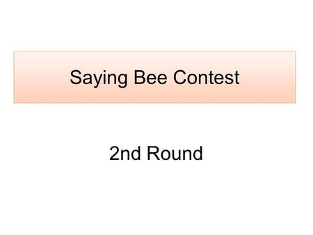 Saying Bee Contest 2nd Round.