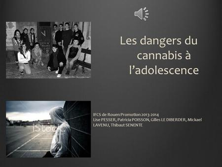 Les dangers du cannabis à
