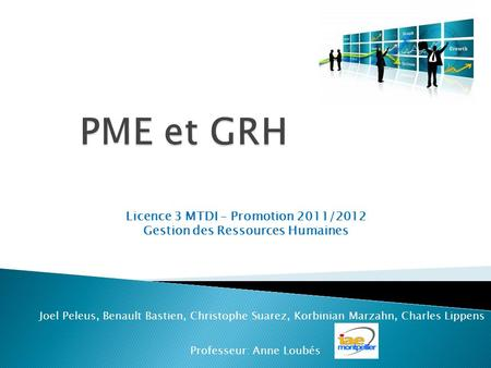 Licence 3 MTDI – Promotion 2011/2012 Gestion des Ressources Humaines