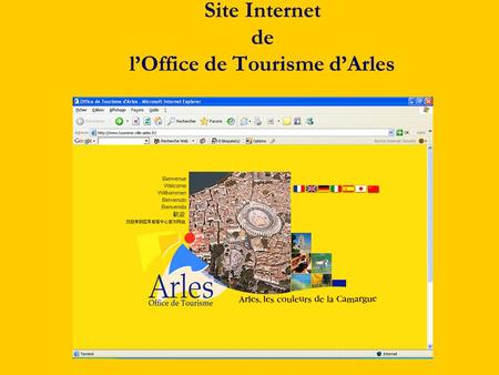 Site internet de l office de tourisme d arles ppt t l charger - Office de tourisme d ales ...