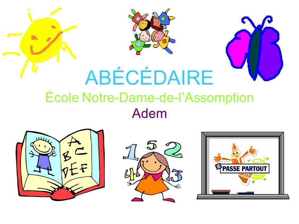 Abecedaire Ecole Notre Dame De L Assomption Adem Ppt Video Online Telecharger