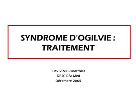 SYNDROME D'OGILVIE : TRAITEMENT