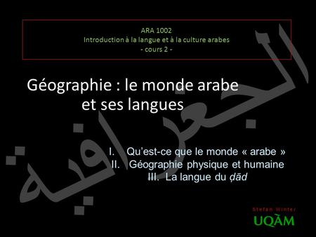 ARA 1002 Introduction à la langue et à la culture arabes - cours 2 -