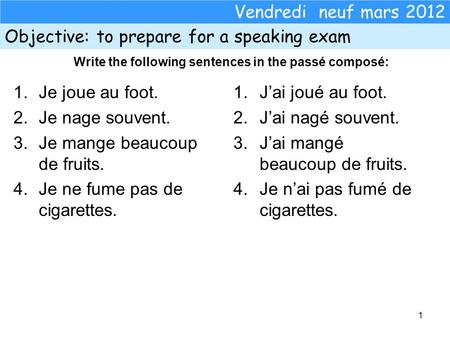 Objective: to prepare for a speaking exam