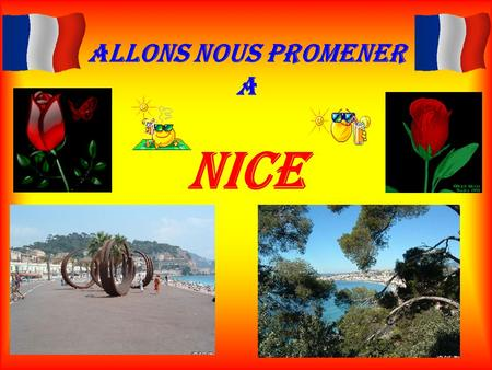 Allons nous promener a Nice.