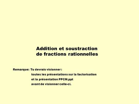 Addition et soustraction de fractions rationnelles