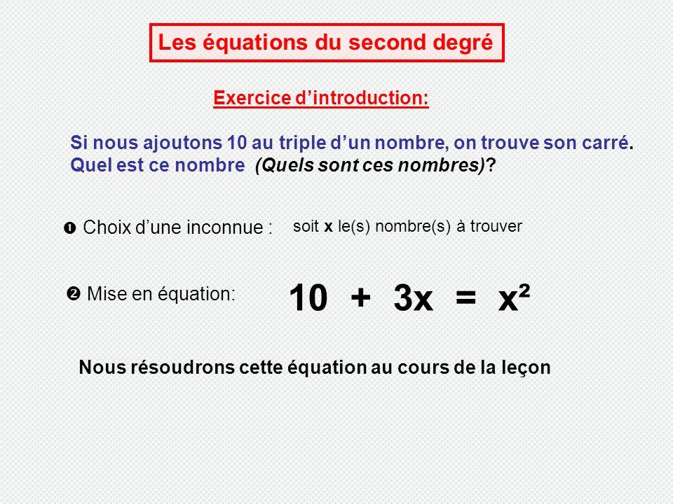 10 3x X Les Equations Du Second Degre Exercice D Introduction Ppt Telecharger