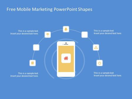 Free Mobile Marketing PowerPoint Shapes This is a sample text. Insert your desired text here. This is a sample text. Insert your desired text here. This.