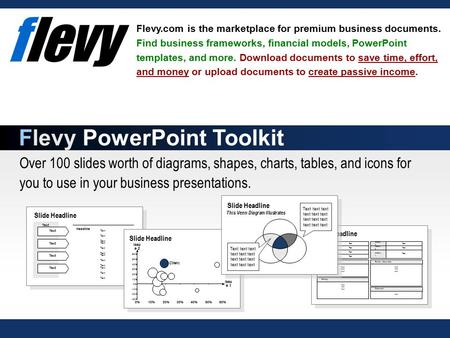Over 100 slides worth of diagrams, shapes, charts, tables, and icons for you to use in your business presentations. Flevy.com is the marketplace for premium.