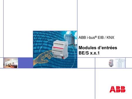 ABB i-bus® EIB / KNX Modules d'entrées BE/S x.x.1