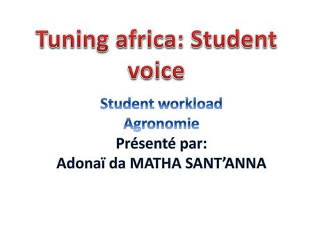 Tuning africa: Student voice