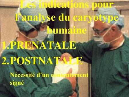 Les indications pour l'analyse du caryotype humaine