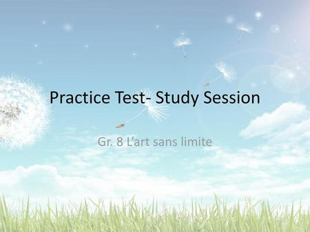 Practice Test- Study Session
