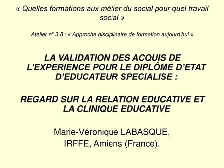 REGARD SUR LA RELATION EDUCATIVE ET LA CLINIQUE EDUCATIVE