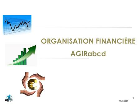ORGANISATION FINANCIĖRE