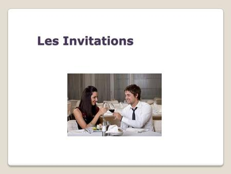 Les Invitations.