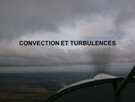 CONVECTION ET TURBULENCES