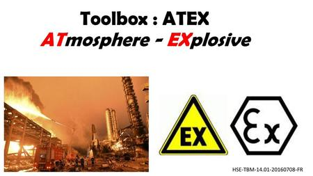 Toolbox : ATEX ATmosphere - EXplosive