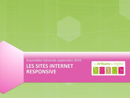 LES SITES INTERNET RESPONSIVE