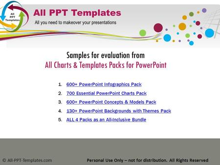 Samples for evaluation from All Charts & Templates Packs for PowerPoint © All-PPT-Templates.comPersonal Use Only – not for distribution. All Rights Reserved.