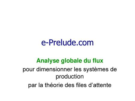 e-Prelude.com Analyse globale du flux