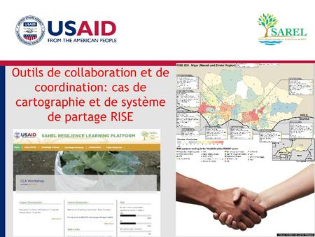 The RISE initiative in 2016-2017 Outils de collaboration et de coordination: cas de cartographie et de système de partage RISE SAREL's support to the RISE.