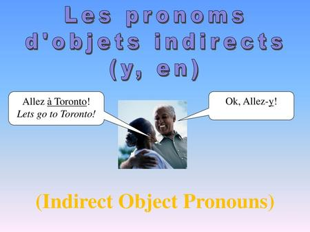 (Indirect Object Pronouns)