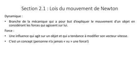 Section 2.1 : Lois du mouvement de Newton