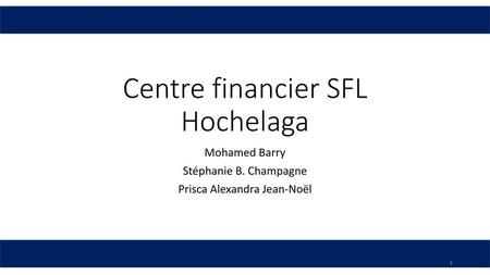 Centre financier SFL Hochelaga