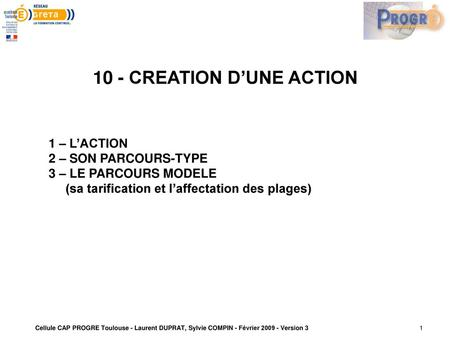 10 - CREATION D'UNE ACTION