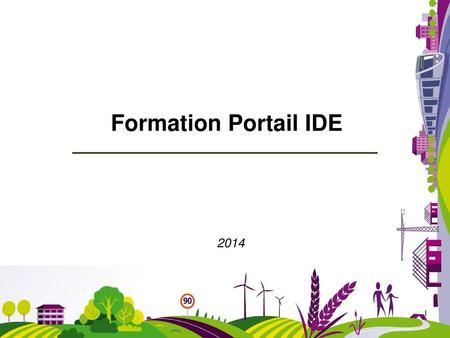 Formation Portail IDE 2014.