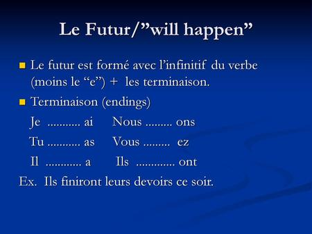 "Le Futur/""will happen"""