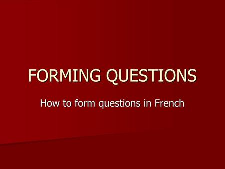 How to form questions in French