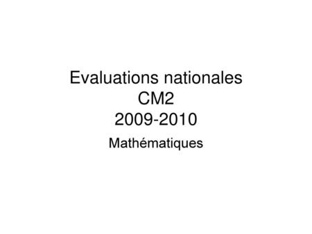 Evaluations nationales CM