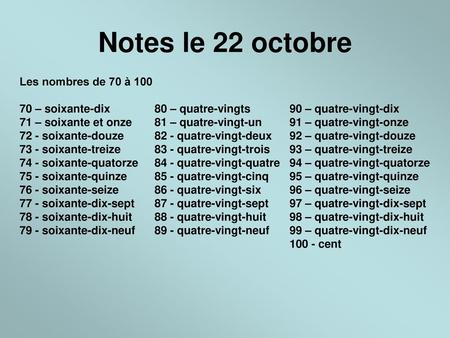 Notes le 22 octobre Les nombres de 70 à 100