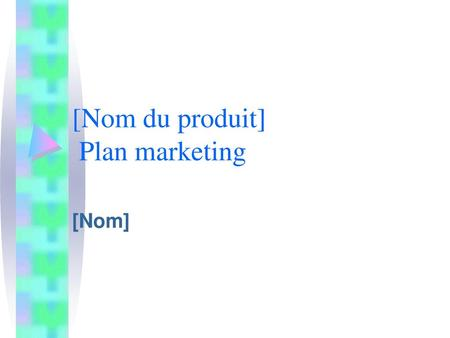 [Nom du produit] Plan marketing
