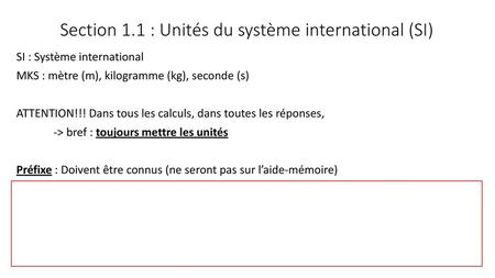 Section 1.1 : Unités du système international (SI)