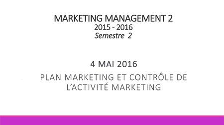 MARKETING MANAGEMENT Semestre 2