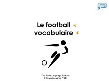 Le football vocabulaire.