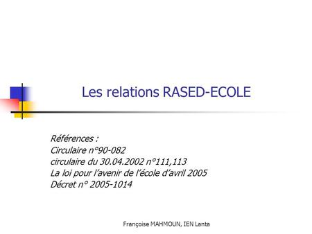Les relations RASED-ECOLE